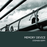 Memory Device — Stephen Rippy