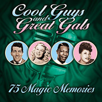 Cool Guys & Great Gals (75 Magic Memories) — сборник