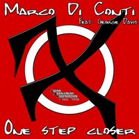 One Step Closer — George Davis, Marco Di Conti
