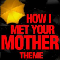 How I Met Your Mother — Greatest Soundtracks Ever