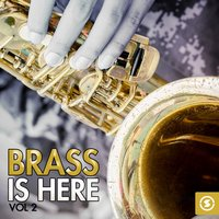 Brass Is Here, Vol. 2 — сборник