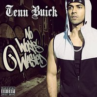 No Words Wasted — Tenn Buick