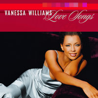 Love Songs — Vanessa Williams
