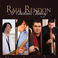 A Christmas Fantasy — Raul Rendon