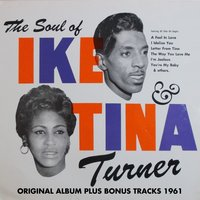 The Soul of Ike & Tina Turner — Ike, Tina Turner