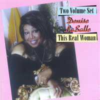This Real Woman — Denise Lasalle