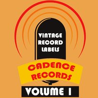 Vintage Record Labels: Cadence Records, Vol. 1 — сборник