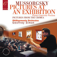 Mussorgsky: Pictures at an Exhibition, Pictures from Crimea — Geoffrey Simon, Tamás Ungár, Модест Петрович Мусоргский