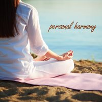 Personal Harmony — Soft Background Music, Deep Sleep, Spa, Relaxation and Dreams