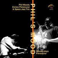 Phil's Mood — Phil Woods, Space Jazz Trio