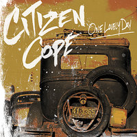 One Lovely Day — Citizen Cope