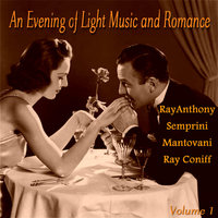 An Evening of Light Music and Romace, Vol. 1 — Ray Conniff