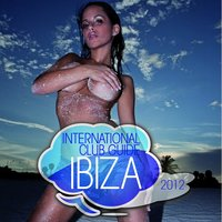 International Club Guide Ibiza 2012 — сборник