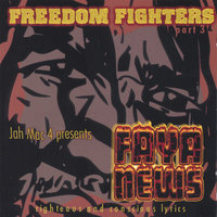 Faya News — Freedom Fighters