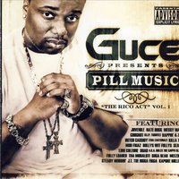 Pill Music The Rico Act Vol.1 — Guce