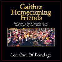 Led Out of Bondage Performance Tracks — Bill & Gloria Gaither