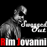 Swagged Out — Rim Jovanni