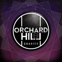Gravity — Orchard Hill