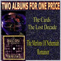 Two Albums for One Price - The Cards & the Merlons of Nehemiah — The Cards, The Merlons of Nehemiah