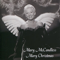 Mary Christmas — Mary McCandless
