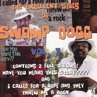 The Excellent Sides of Swamp Dogg Vol. 3 — Swamp Dogg