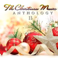 The Christmas Music Anthology, Vol. 2 — сборник