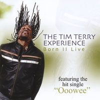 Born II Live — The Tim Terry Experience
