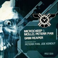 Grim Reaper — MicRoCheep, Mollo, Peterr Pan