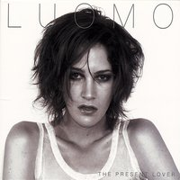 The Present Lover — LUOMO