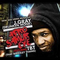 Afro Samur Eye - Single — J. Gray, TBT, J. Gray, TBT feat. That Berkeley Thang