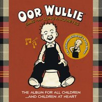 Oor Wullie: Sing a Long Favourites — The Colly Kids
