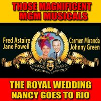 Those Magnificent MGM Musicals: The Royal Wedding / Nancy Goes to Rio — Jane Powell