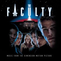 The Faculty (Music From The Dimension Motion Picture) — саундтрек