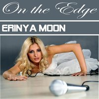 On The Edge — Erinya Moon