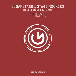 Freak — Sugarstarr, Stage Rockers, Samantha Nova