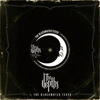 The Depths — The Blackwater Fever