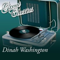 Great Classics — Dinah Washington