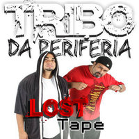 Lost Tape — Tribo da Periferia