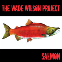 Salmon — The Wade Wilson Project