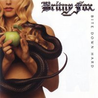 Bite Down Hard — Britny Fox