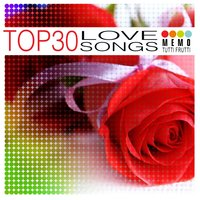 Top 30 - Love Songs — сборник