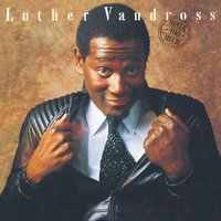 Never Too Much — Luther Vandross