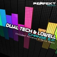 Change — Dual Tech, DJ Lowell