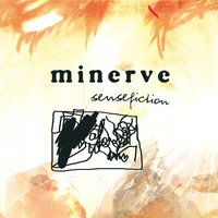 Sensefiction — Minerve