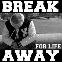 Break Away — Break Away