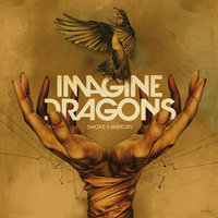 Smoke + Mirrors — Imagine Dragons