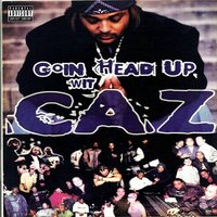 Goin Head Up — Big Caz