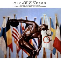 Songs of the Olympic Years — Kurt Edelhagen And His Orchestra