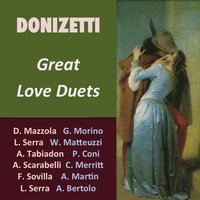 Donizetti: Great Love Duets — Гаэтано Доницетти
