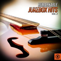 Remarkable JukeBox Hits, Vol. 2 — сборник